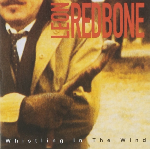 Leon Redbone Whistling in the Wind cover art