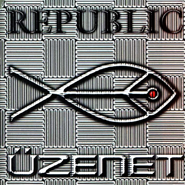 Republic Üzenet cover art