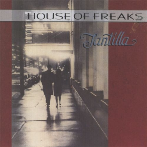 House of Freaks Tantilla cover art