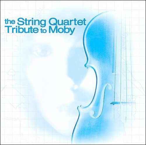The Da Capo Players The String Quartet Tribute to Moby Cover Art