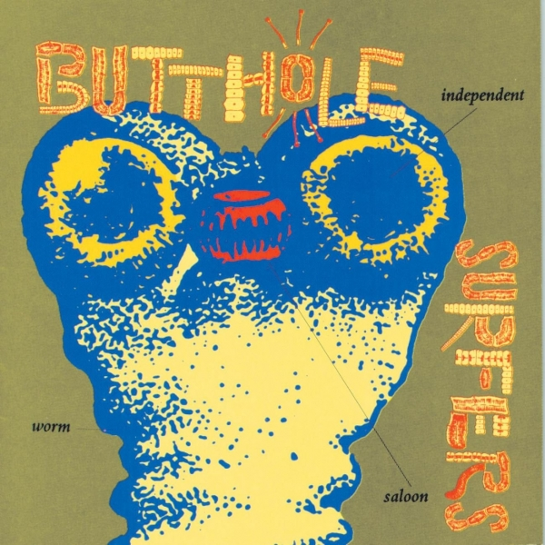 Butthole Surfers Independent Worm Saloon cover art