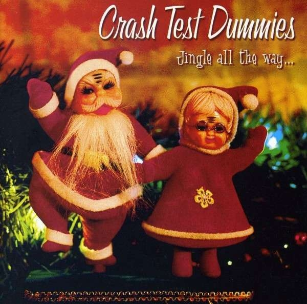 Crash Test Dummies Jingle All the Way… cover art