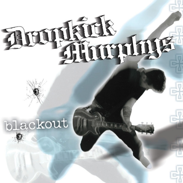 Dropkick Murphys Blackout cover art