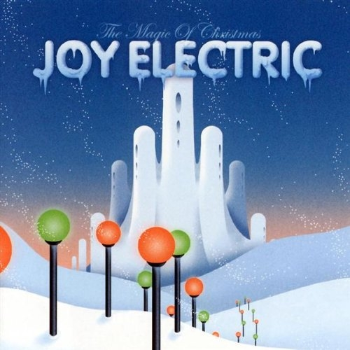 Joy Electric The Magic of Christmas cover art