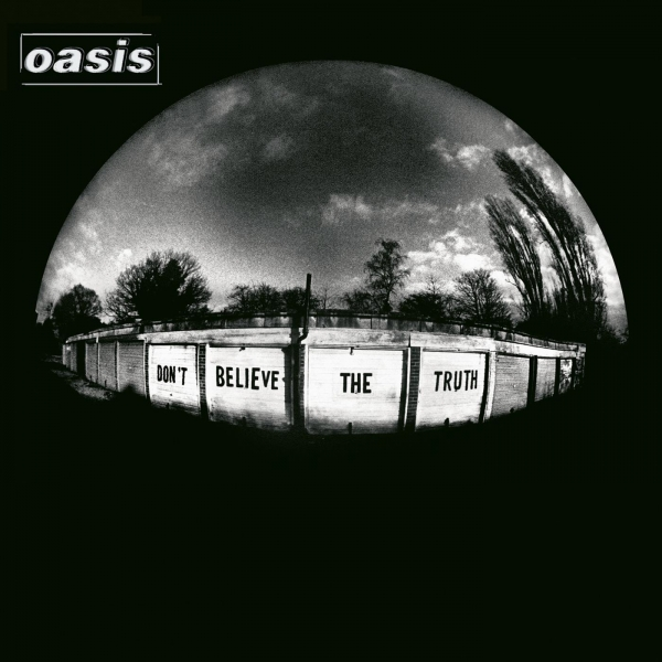 Oasis Don't Believe the Truth cover art