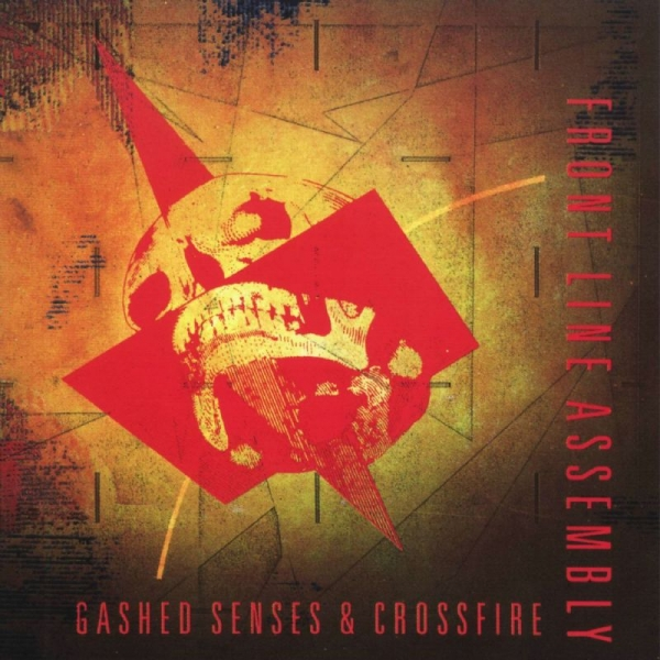 Front Line Assembly Gashed Senses & Crossfire cover art