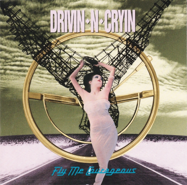 Drivin' N' Cryin' Fly Me Courageous cover art