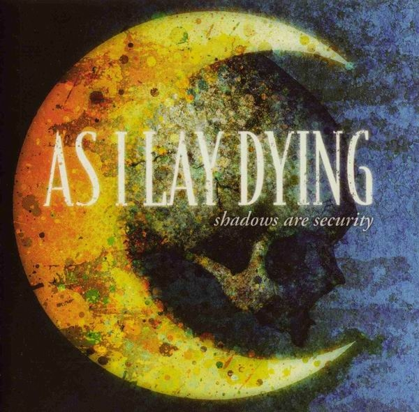 As I Lay Dying Shadows Are Security cover art