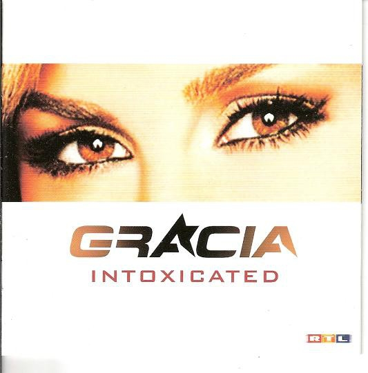 Gracia Intoxicated Cover Art