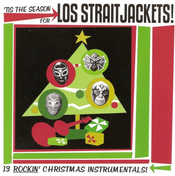 Los Straitjackets 'Tis the Season for Los Straitjackets! cover art