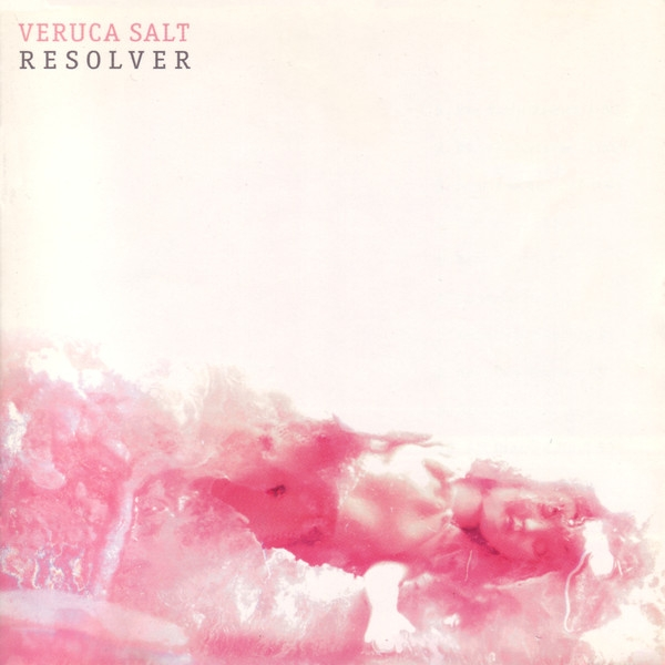 Veruca Salt Resolver Cover Art