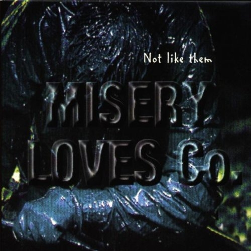 Misery Loves Co. Not Like Them Cover Art
