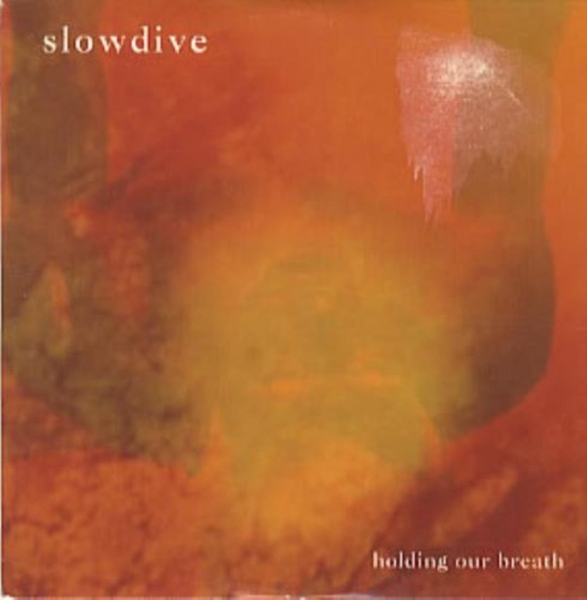 Slowdive Holding Our Breath cover art
