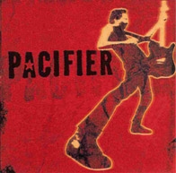 Pacifier Pacifier Cover Art