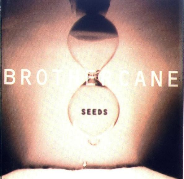 Brother Cane Seeds cover art