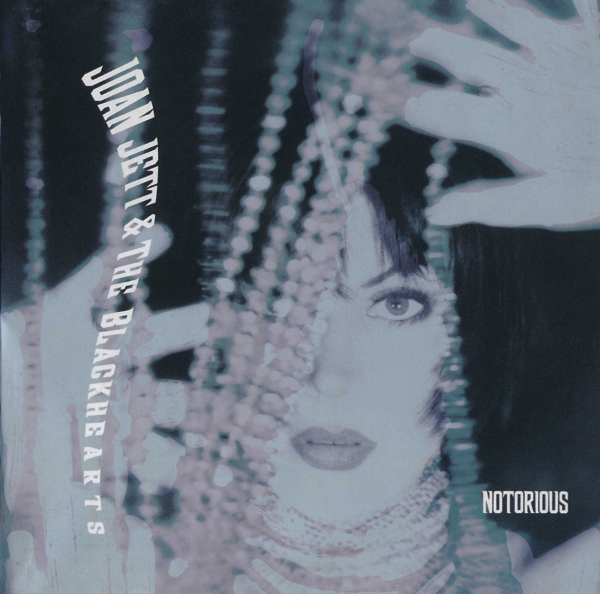 Joan Jett and the Blackhearts Notorious Cover Art