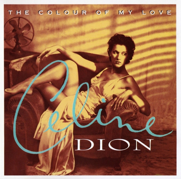 Céline Dion The Colour of My Love cover art