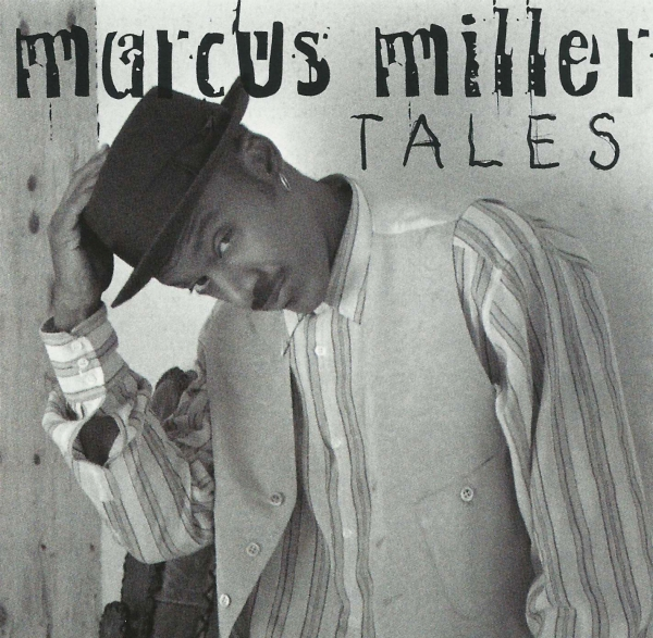 Marcus Miller Tales Cover Art