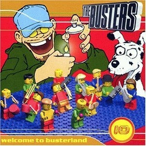 The Busters Welcome to Busterland Cover Art