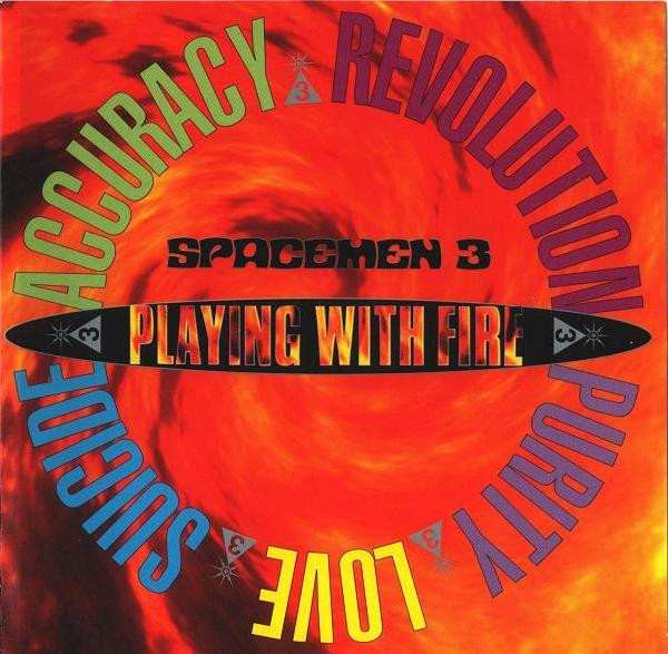 Spacemen 3 Playing With Fire cover art