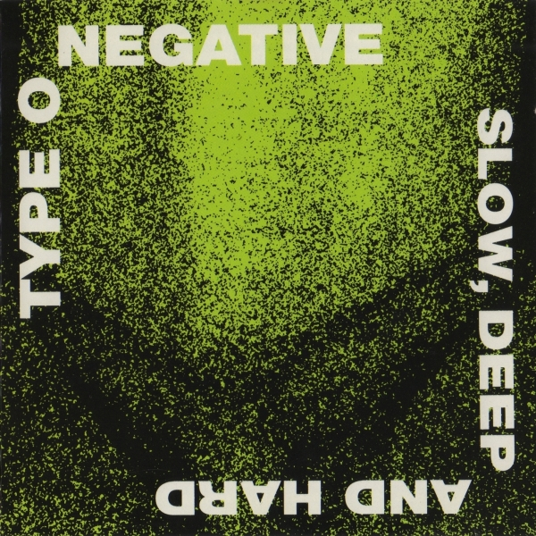 Type O Negative Slow, Deep and Hard Cover Art