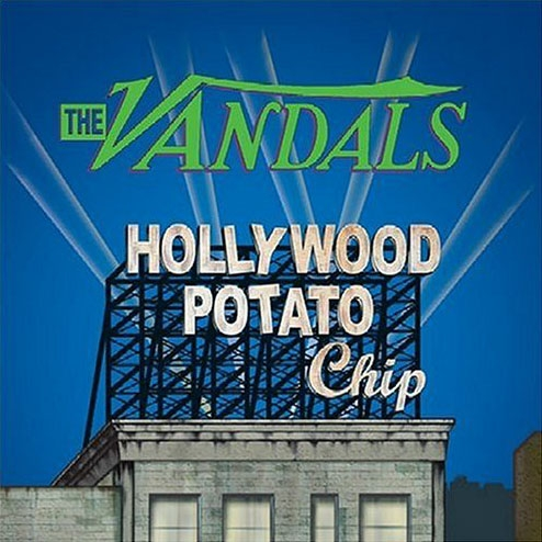 The Vandals Hollywood Potato Chip Cover Art