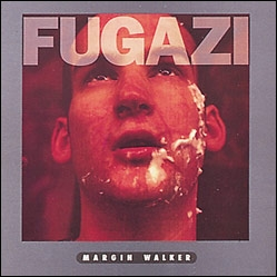 Fugazi Margin Walker Cover Art