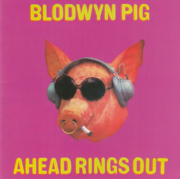 Blodwyn Pig Ahead Rings Out cover art