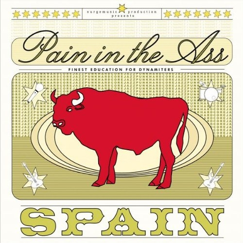 Pain in the Ass Spain cover art