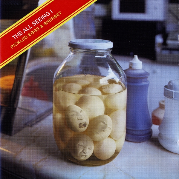 The All Seeing I Pickled Eggs & Sherbet Cover Art