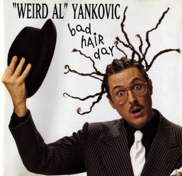 """Weird Al"" Yankovic Bad Hair Day cover art"