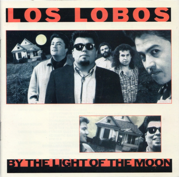 Los Lobos By the Light of the Moon cover art