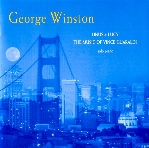 George Winston Linus & Lucy: The Music of Vince Guaraldi cover art