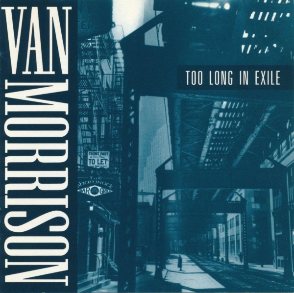 Van Morrison Too Long in Exile cover art