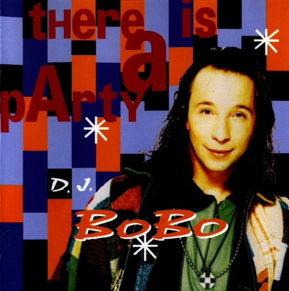 DJ BoBo There Is a Party Cover Art