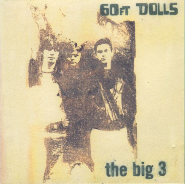 60ft Dolls The Big 3 Cover Art