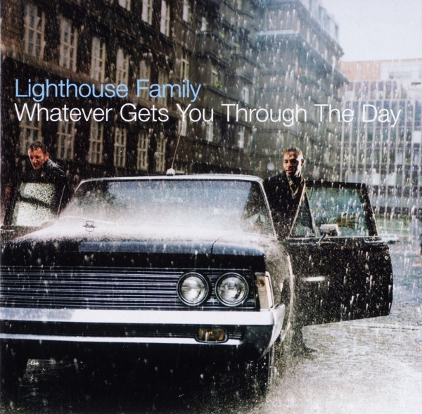 Lighthouse Family Whatever Gets You Through the Day cover art