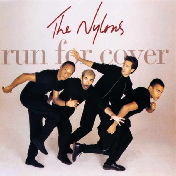 The Nylons Run for Cover cover art