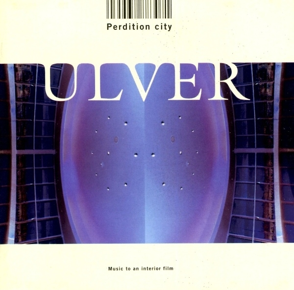 Ulver Perdition City: Music to an Interior Film cover art