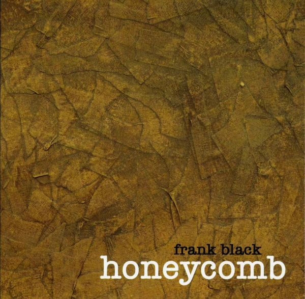 Frank Black Honeycomb cover art