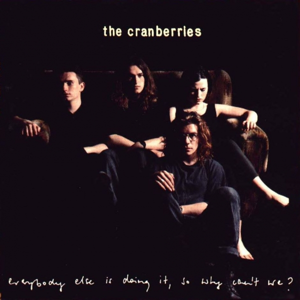 The Cranberries Everybody Else Is Doing It, So Why Can't We? cover art