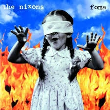 The Nixons Foma Cover Art