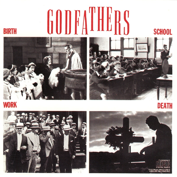 The Godfathers Birth, School, Work, Death Cover Art