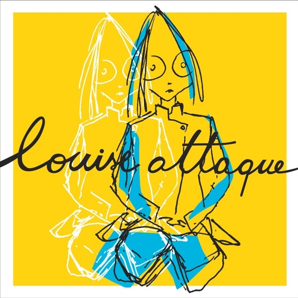 Louise Attaque  cover art