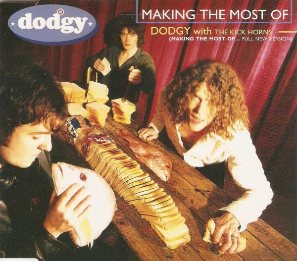 Dodgy Making the Most Of Cover Art