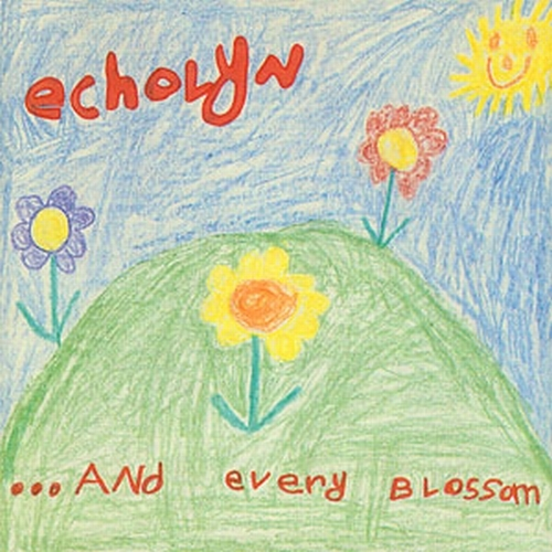 Echolyn ...and Every Blossom cover art
