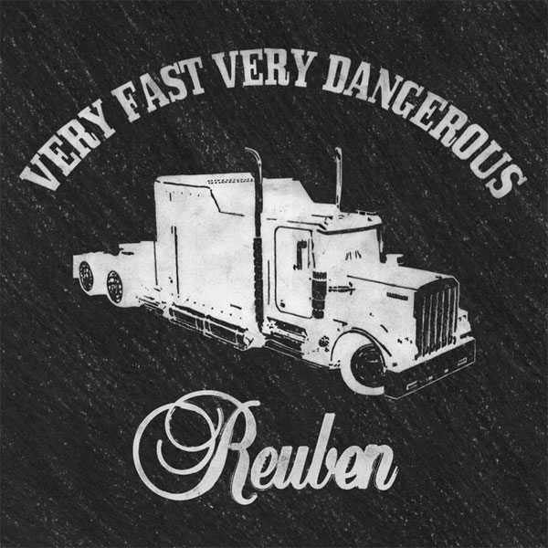 Reuben Very Fast Very Dangerous Cover Art