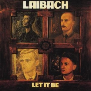Laibach Let It Be Cover Art