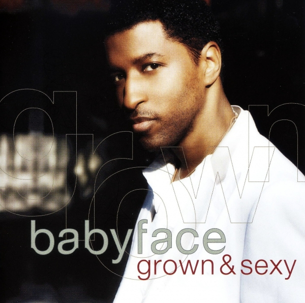 Babyface Grown & Sexy cover art