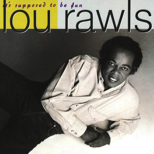 Lou Rawls It's Supposed to Be Fun cover art
